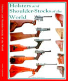 holsters and shoulderstocks of the world, holsters and shoulder stocks of the world new Book, publication holsters and shoulder-stocks of the world